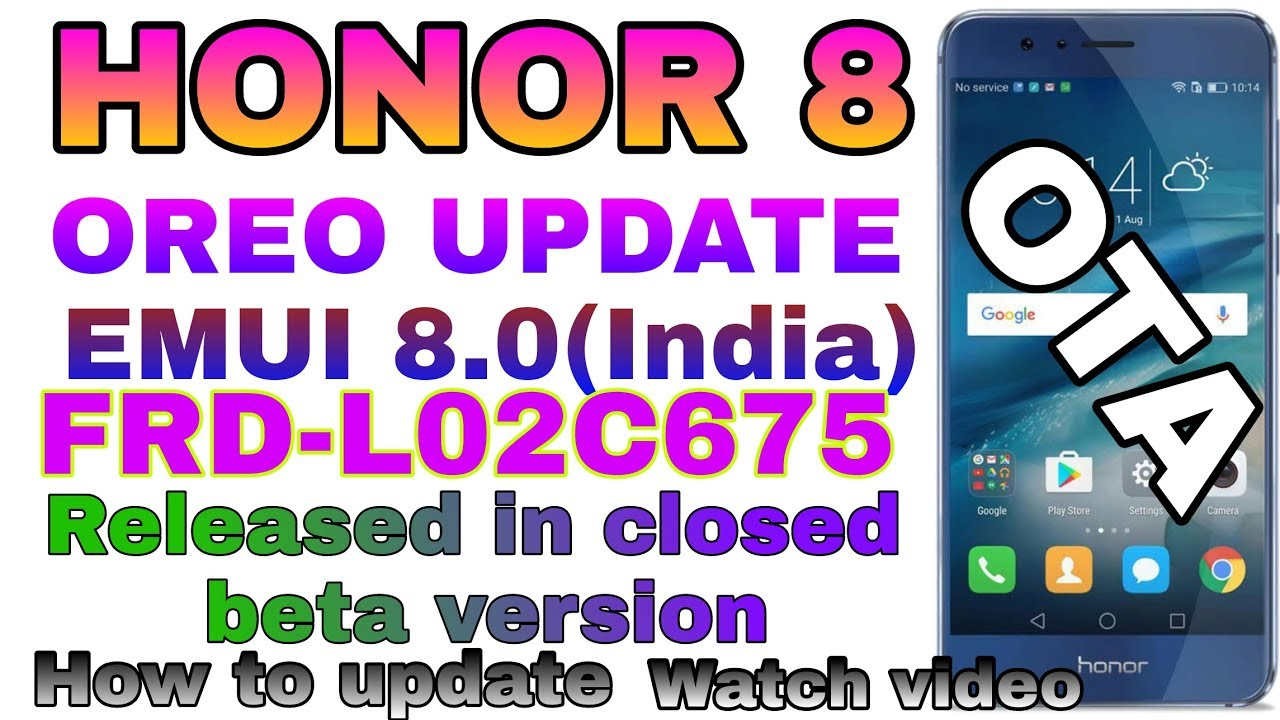 Honor 8 oreo update leaked,officially OTA india(FRD-L02C675)
