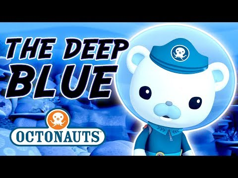 Octonauts - The Deep Blue | Cartoons for Kids | Underwater Sea Education