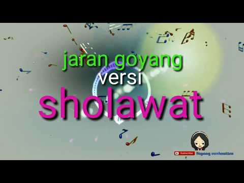 Jaran Goyang Versi Sholawat  Karaoke
