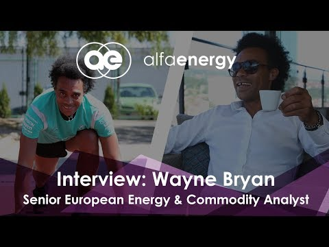 I am Alfa - Wayne Bryan, Senior Energy & Commodity Analyst