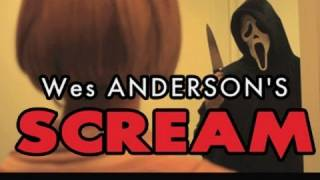 Wes Anderson's Scream