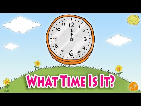 Telling Time Chant For Kids - What Time Is It?