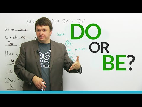 English Grammar: Should you use DO or BE?