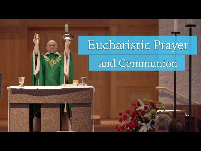 Eucharistic Prayer and Communion | Understanding the Mass