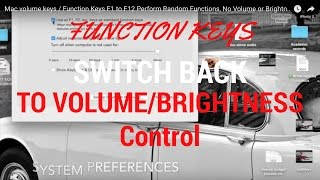 Mac volume keys / Function Keys F1 to F12 Perform Random Functions, No Volume or Brightness Control