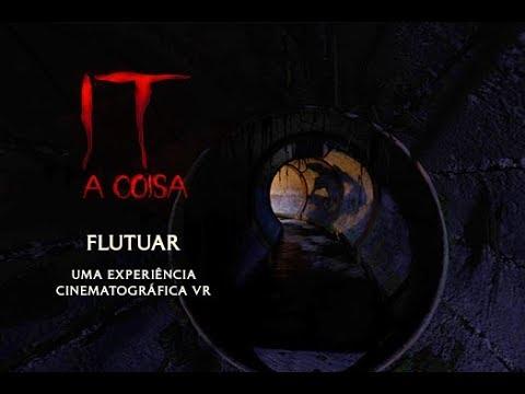 IT: A Coisa - Flutuar: Uma Experiência Cinematográfica em Realidade Virtual