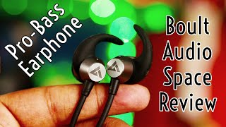 Boult Audio Space ProBass Earphones Review | For Lazy Bass Lovers