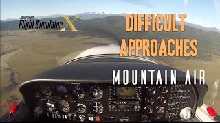 FSX - Cruz Pipersport - Difficult Approaches Mountain Air - TrackIR