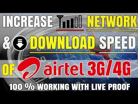 How to increase Network strength & Download Speed of Airtel 3G/4G ?