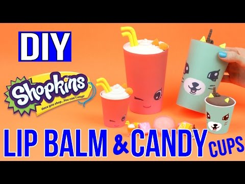 diy-shopkins---easy-diys---giant-candy-cups-&-lip-balm---cool-diy-tutorial---shopkins-surprises!