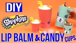 diy shopkins easy diys giant candy cups lip balm cool diy tutorial shopkins surprises