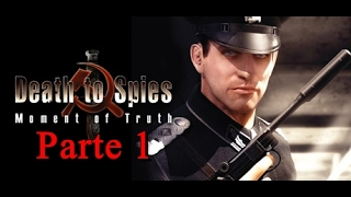 Death to Spies Moment of Truth Game Play PT BR Parte 1