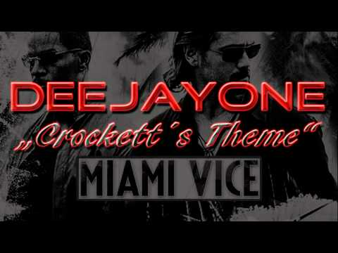 "DeeJayOne - ""Crockett´s Theme"" Miami Vice 2011"