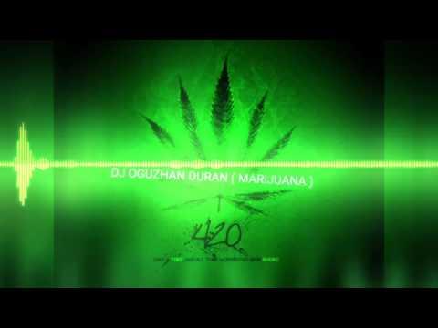 Dj Oğuzhan Duran ( Marijuana ) Zirvedeyim Sesin Duyulmuyor 2018 Patlamalık