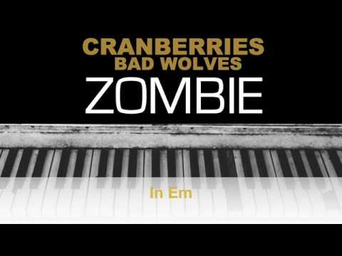 The Cranberries - Zombie Bad Wolves Karaoke Chords Instrumental Acoustic Piano Cover Lyrics