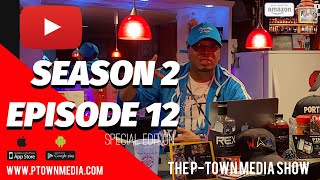 The P-Town Media Show S2 Ep12