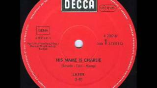 His name is Charlie   Laser 33 rpm