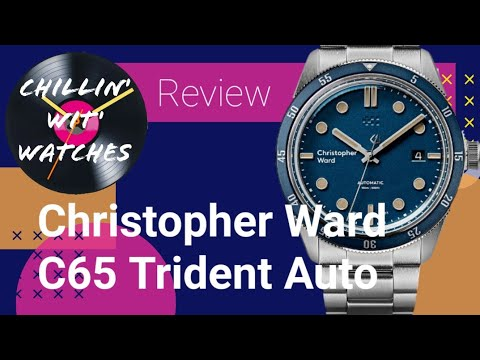 Better Than The C60?  The Christopher Ward C65 Trident Automatic