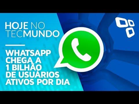 WhatsApp chega a 1 bilhão de usuários ativos por dia - Hoje no TecMundo