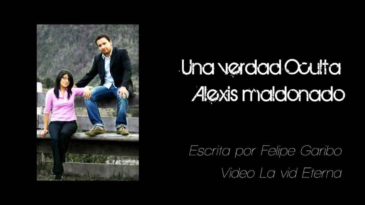 Una verdad oculta | Alexis Maldonado