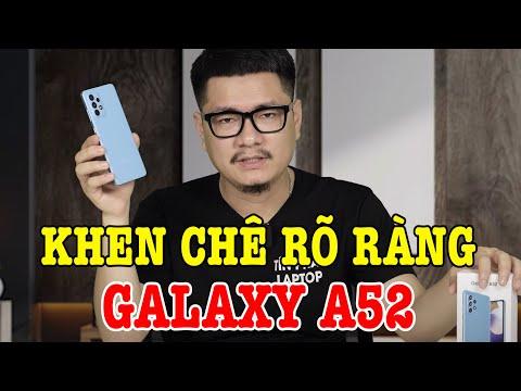 Đánh giá rất chi tiết Galaxy A52 sau 1 tuần: ưu nhược điểm ngang nhau