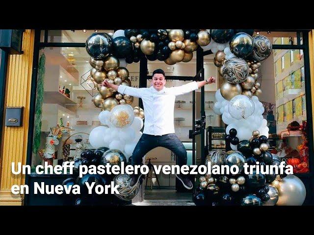 Un cheff pastelero venezolano triunfa en Nueva York