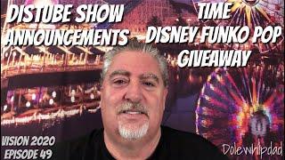DisTube Show Announcement Including Disney Funko Pop Giveaways!!!