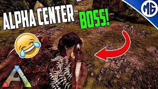 HOW TO DO ALPHA CENTER BOSS! Small Tribe Servers Official PvP Ep 16 - Ark: Survival Evolved