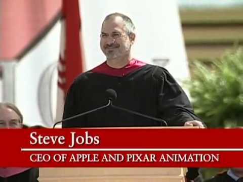Steve Job's 2005 Stanford Commencement Address