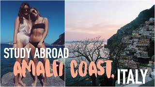 Weekend in the Amalfi Coast   Study Abroad Vlog