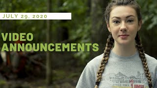 July 29, 2020 - Video Announcements