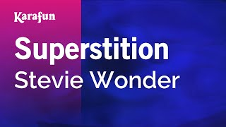 Karaoke Superstition - Stevie Wonder *