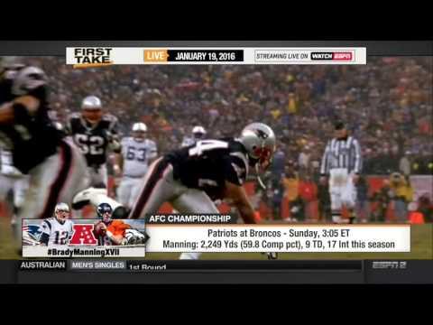 ESPN First Take 1 19 2016   New England Patriots travel to Denver Broncos for AFC Championship game