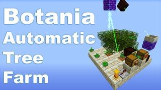 Botania | Automatic Tree Farm | Tutorial
