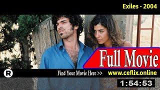 Exiles (2004) Full Movie Online