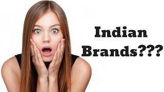 18 Brands You Always Thought Were Foreign Brands but are Actually Indian Brands | The Indian Roar