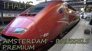 Thalys PREMIUM FIRST CLASS | European High-Speed Train | Amsterdam - Brussels
