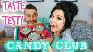 Taste Test + Unboxing | CANDY CLUB!