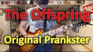 The Offspring - Original Prankster (Guitar Tab + Cover)