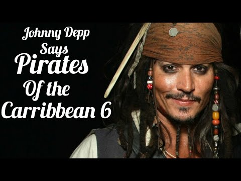 Johnny Depp Says || Pirtes of the Caribbean 6 || Talk Hollywood gossip