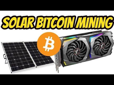 Solar Power For Mining Bitcoin Part 1