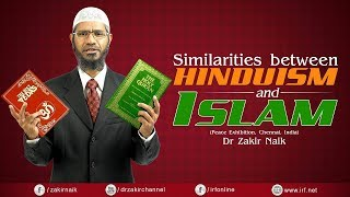 SIMILARITIES BETWEEN HINDUISM AND ISLAM | CHENNAI | QUESTION & ANSWER | DR ZAKIR NAIK