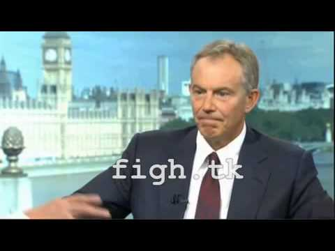 """Tony Blair's Moral Clarity on the West's War against Radical Islam """"That is Evil"""""""