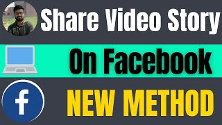 How to share video on facebook story from pc 2021