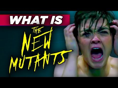 NEW MUTANTS Explained - A Superhero Horror TRILOGY? - Demon Bear Trailer - #NeedtoKnow
