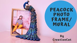 Peacock Photo Frame/Peacock Clay Mural(Best out of waste)