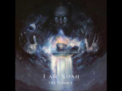 I Am Noah - The Verdict (Full Album 2016) thumbnail