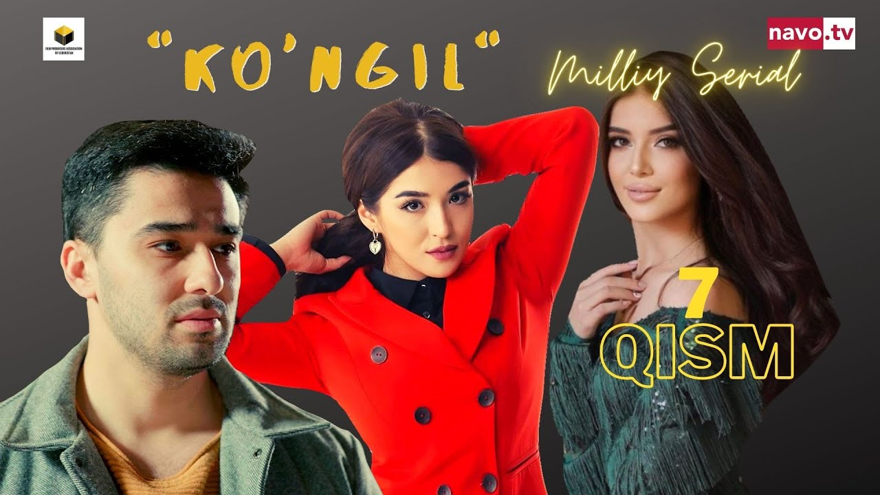 Download Ko'ngil  (o'zbek serial) 7- qism | Кўнгил (ўзбек сериал) 7- қисм