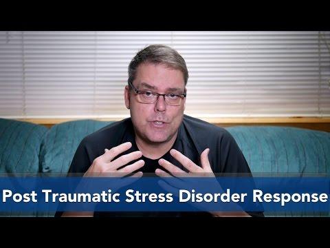 Post Traumatic Stress Disorder Response