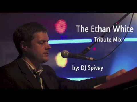 The Ethan White Tribute Mix (Soulful House) by DJ Spivey